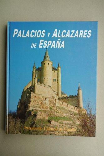 Palacios y alcázares de España por Fermin De Los Reyes Gomez