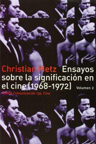 ENSAYOS SOBRE LA SIGNIFICACION EN EL CINE (1968-1972). VOL. 2 (Comunicación) por Christian Metz