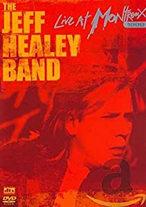 Healey, Jeff - Jeff Healey Band Live At Montreux 1999