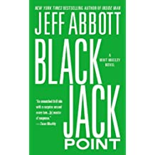 Black Jack Point (The Whit Mosley series) by Jeff Abbott (2014-04-29)
