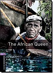 Oxford Bookworms Library: 9. Schuljahr, Stufe 2 - The African Queen: Reader