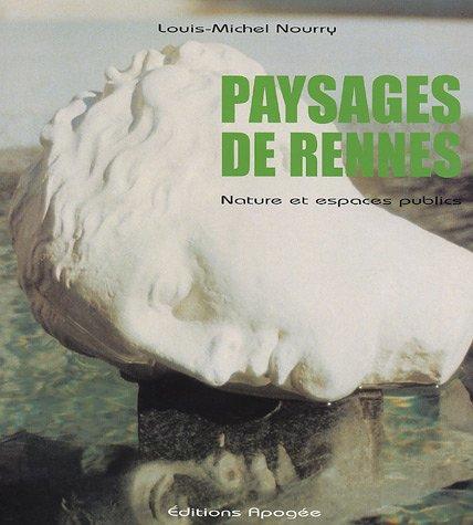 Paysages de Rennes : Nature et espaces publics