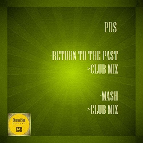 PDS-Return To The Past / Mash