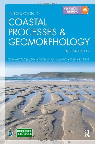 Introduction to Coastal Processes and Geomorphology, Second Edition by Masselink, Gerd, Hughes, Michael, Knight, Jasper (2011) Paperback