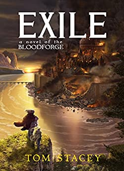 Exile (Bloodforge Book 1) (English Edition) par [Stacey, Tom]