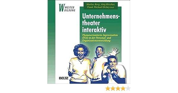 Unternehmenstheater interaktiv. Themenorientierte Improvisation (TOI ...