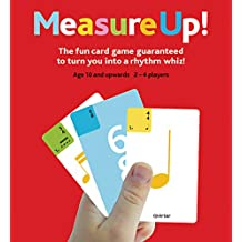 Measure Up!: The Fun Card Game Guaranteed to Turn You Into a Rhythm Whiz (The Game Series)