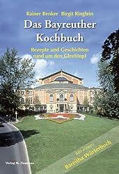 Das Bayreuther Kochbuch: Rezepte und Geschichten rund um den Gleesstopf. Mit einem Bareitha Wörterbuch