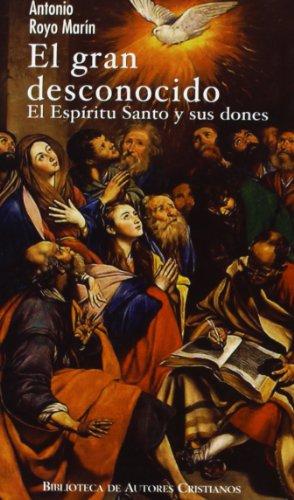El gran desconocido: El Espíritu Santo y sus dones (MINOR)