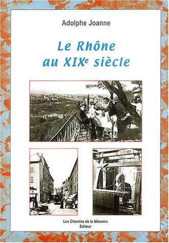 Le Rhône au XIXe siècle