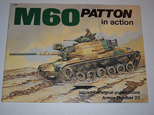 M60 Patton in Action - Armor No. 23