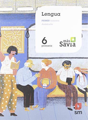 Lengua 6 Primaria Mas Savia Andalucía