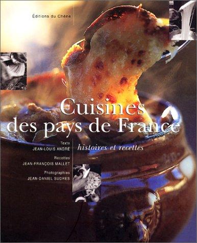 Cuisines des pays de France par Jean-Louis Andre