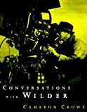 Conversations with Wilder by Cameron Crowe (1999-11-02)