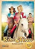 Bibi & Tina - Das Buch zum Film: Roman - Bettina Börgerding, Wenka von Mikulicz