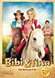 Bibi & Tina - Das Buch zum Film: Roman