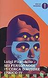 Scarica Libro Sei personaggi in cerca d autore Enrico IV (PDF,EPUB,MOBI) Online Italiano Gratis