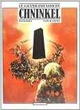 Le grand pouvoir du Chninkel