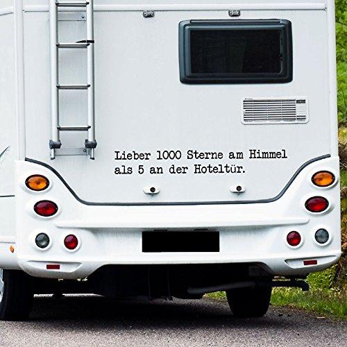 WA304 Clickzilla - Wohnmobil Aufkleber - Wohnwagen Aufkleber - Lieber 1000 Sterne am Himmel als 5 an der Hoteltür