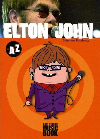 Elton John : De A à Z