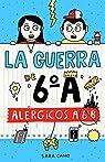 Alérgicos a 6º B par Cano