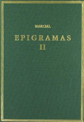 Epigramas. Vol. II. Libros 8-14 (Alma Mater)