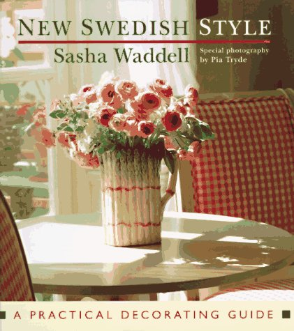 New Swedish Style: A Practical Decorating Guide