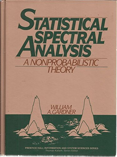 Statistical Spectral Analysis: A Non-probabilistic Theory (Prentice Hall information & system sciences series)