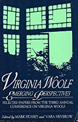 Virginia Woolf: Emerging Perspectives : Selected Papers from the Third Annual Conference on Virginia Woolf Lincoln University, Jeffersn City, Mo Jun