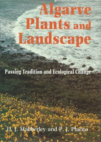 Algarve Plants and Landscapes: Passing Tradition and Ecological Change