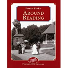 Francis Frith's Around Reading (Photographic Memories)