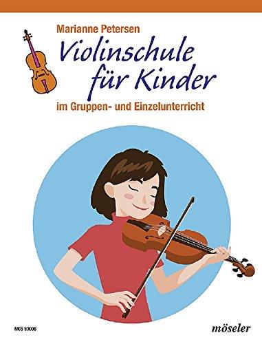 Violinschule für Kinder: im Gruppen- und Einzelunterricht. Violine.