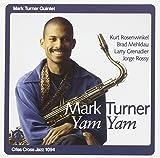 Songtexte von Mark Turner Quintet - Yam Yam