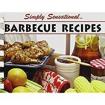 Simply Sensational Barbecue Recipes (Simply Sensational (Golden West))