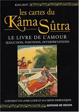 Les cartes du Kâma Sûtra : Le livre de l'amour, séduction, positions, interprétations (1Jeu) par Kaya Rati