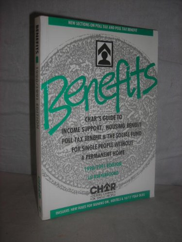 Benefits 1990-91: Guide to Income Support and Housing Benefit for Single People without a Permanent Home por RUTHEL