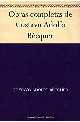 Descargar gratis Obras completas de Gustavo Adolfo Bécquer en .epub, .pdf o .mobi