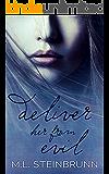 Deliver Her from Evil (Redemption Book 3)