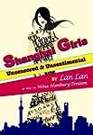 Shanghai Girls: Uncensored & Unsentim...