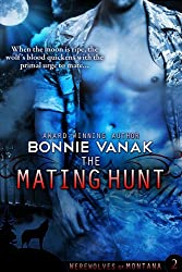 The Mating Hunt: Werewolves of Montana Book 2 (English Edition)