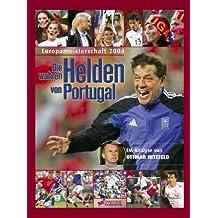 Die wahren Helden von Portugal: Fussball EM 2004, Deutschland