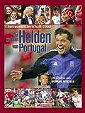 Die wahren Helden von Portugal: Fussball EM 2004, Deutschland - Ulrich Kühne-Hellmessen, Ottmar Hitzfeld