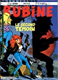 Rubine : Le second témoin