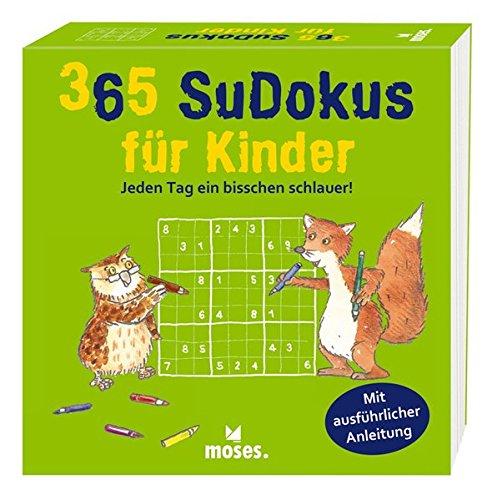 365 Sudokus für Kinder: Jeden Tag ein bisschen schlauer!