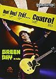 Uno! Dos! Tré!... Cuatro! Green Day in Italia. Ediz. illustrata