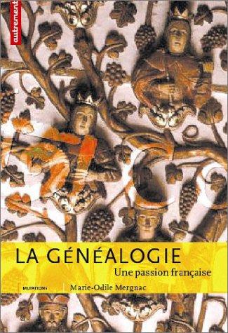 La Généalogie par Marie-Odile Mergnac