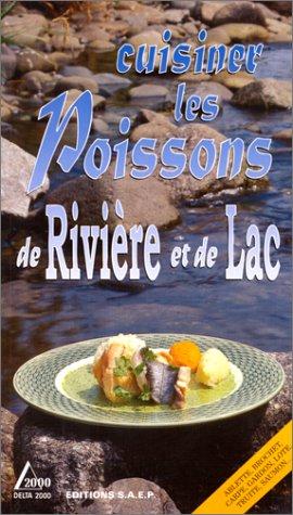 Cuisiner les poissons de rivière et de lac