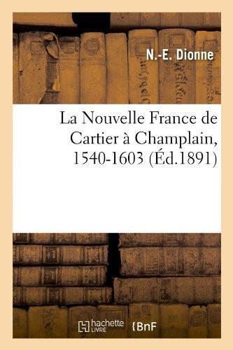 La Nouvelle France de Cartier à Champla...