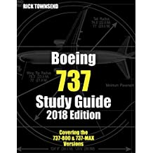 Boeing 737 Study Guide, 2018 Edition (English Edition)