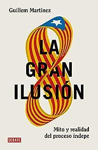 La gran ilusión par Guillem Martínez